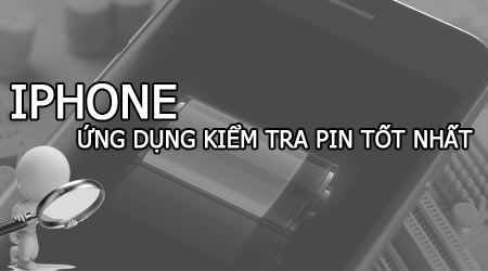 top 3 ung dung kiem tra pin iphone so lan sac do chai pin